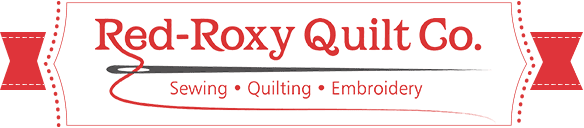 Red-Roxy Quilt Co. Sewing - Quilting - Embroidery with Ribbon